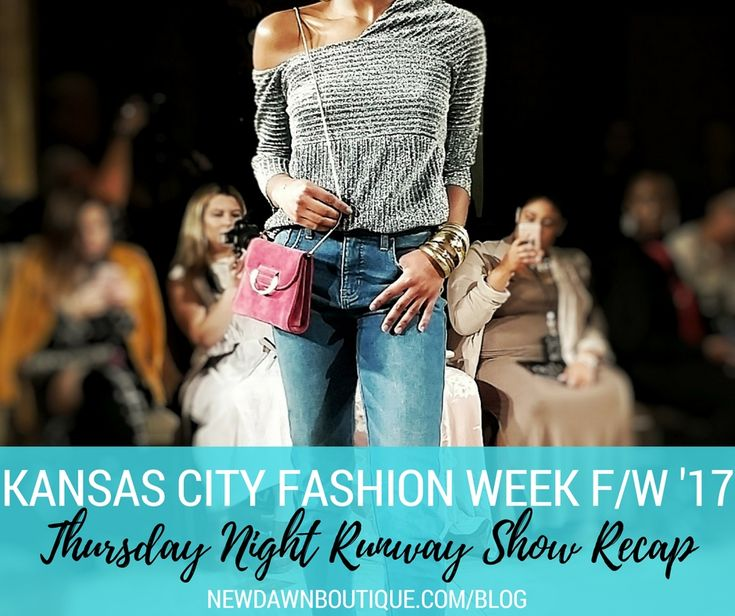 This post is my recap of Kansas City Fashion Week F/W 2017's Thursday night runway show, including this look from Lee Jeans!