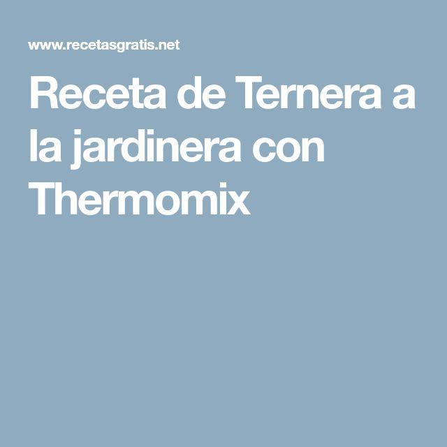 Receta de Ternera a la jardinera con Thermomix