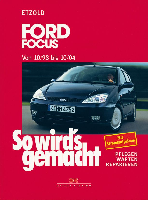 Auto Reparaturbuch So wird's ge^macht, Ford Focus, Band 117. http://sowirdsgemacht.com