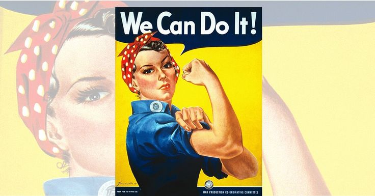 """""""We Can Do It"""" – The Story Of Rosie the Riveter"""