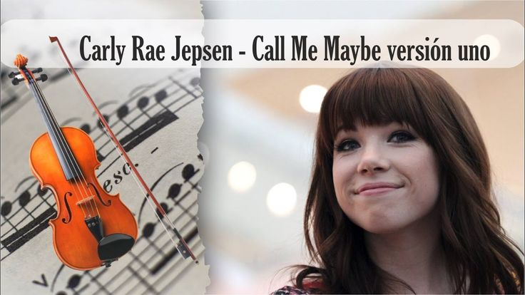 Partitura Carly Rae Jepsen - Call Me Maybe versión uno Violín