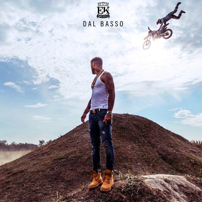 EMIS KILLA – Dal Basso (2016) [Single] DOWNLOAD