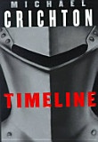 Timeline - Michael Crichton - One of his lesser known books, but really makes you think! Page turner!