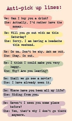 Funny Anti-Pick Up Lines
