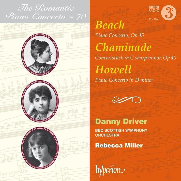 THE ROMANTIC PIANO CONCERTO Vol. 70 (Danny Driver / Rebecca Miller)