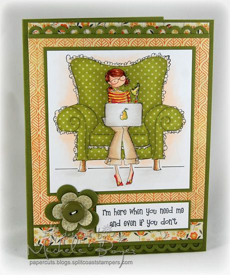 I'm here when you need me… | Paper Cuts Stamping Bella