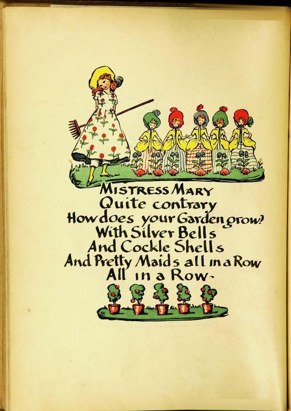 Mary, Mary Quite Contrary. Ethel Everett / Old nursery rhymes