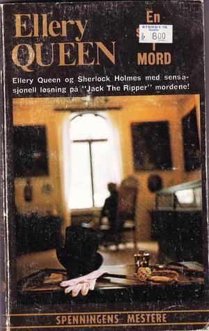 """""""A study in terror (Sherlock Homes v. Jack the Ripper)"""" av Ellery Queen"""