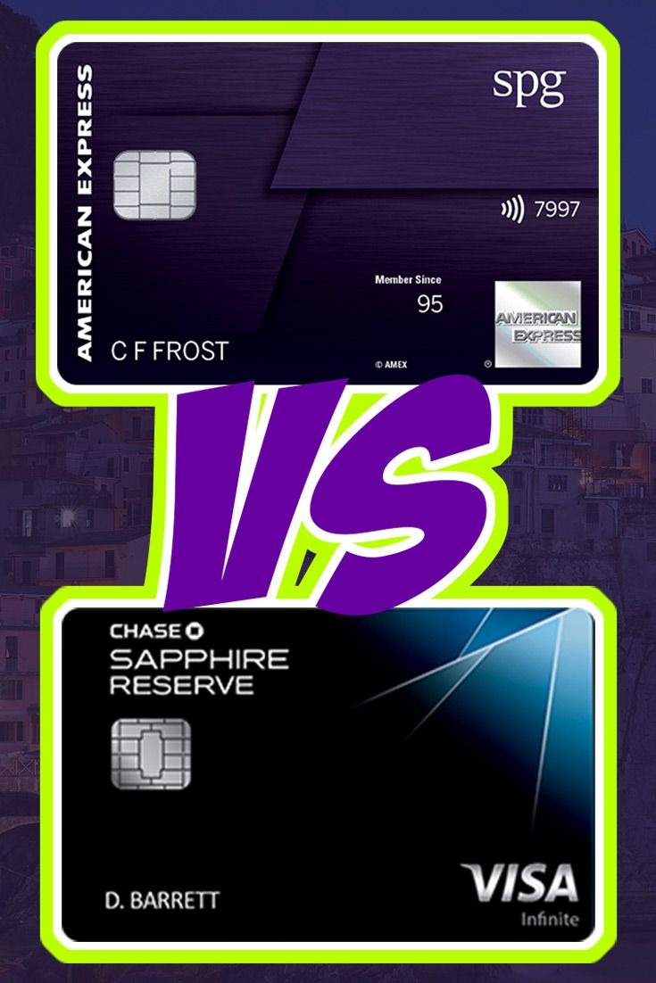 Starwood Preferred Guest Luxury Card Vs The Chase Sapphire Reserve Luxury Card Travel Cards Cards