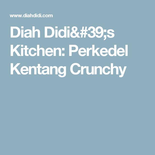 Diah Didi's Kitchen: Perkedel Kentang Crunchy