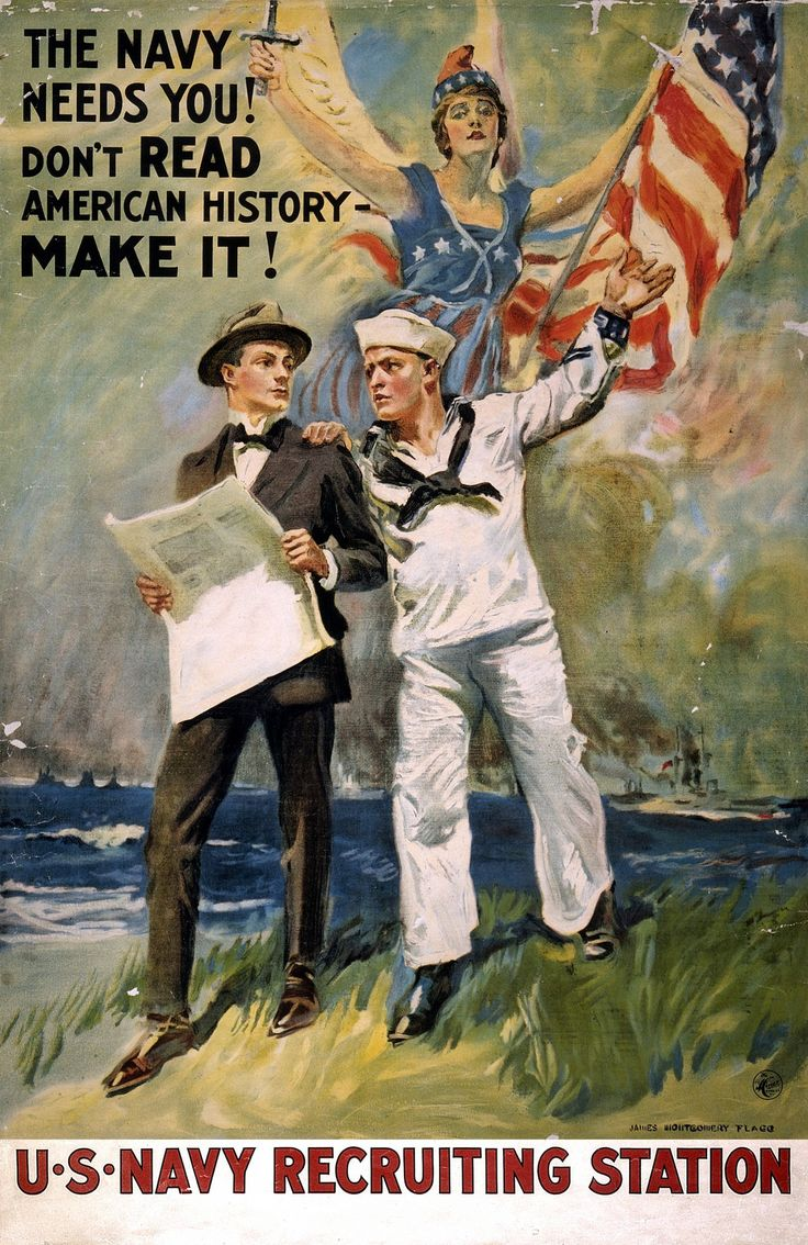 The Navy Needs You! Don't Read American History - Make It! / James Montgomery Flagg ; The H.C. Miner Litho. Co. N.Y. Poster Showing A Sailor Taking A Man In A Suit By The Shoulder, And Gesturing Towar