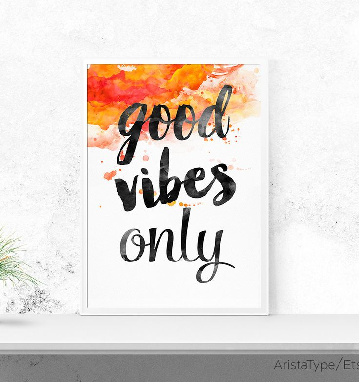 Good Vibes only, Motivational Wall Decor, Inspirational Print, Modern Art, quotes, minimalist art, Mexican Sunset color, printable by AristaType on Etsy