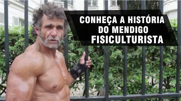 NEO HARDCORE ACADEMIA: Mendigo fisiculturista, veja a história e o que el...