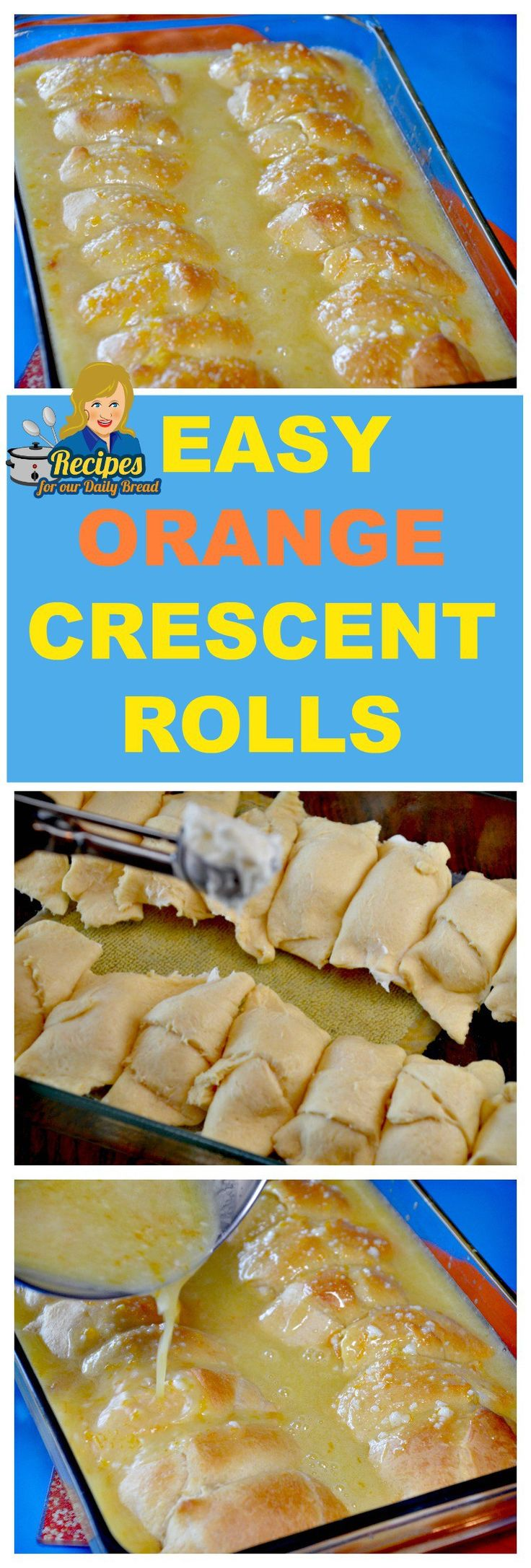 EXTREMELY FLAVORFUL EASY ORANGE CRESCENT ROLLS  Do you like Oranges and recipes made with them?  You will love these sweet Orange Crescent Rolls.  Try this easy recipe here: http://recipesforourdailybread.com/orange-crescent-rolls/
