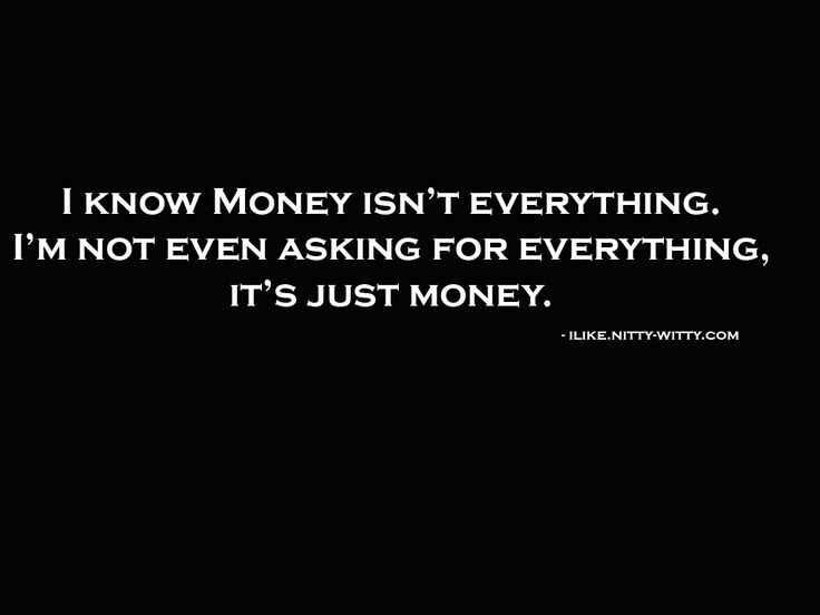 Money Isn't Everything :)