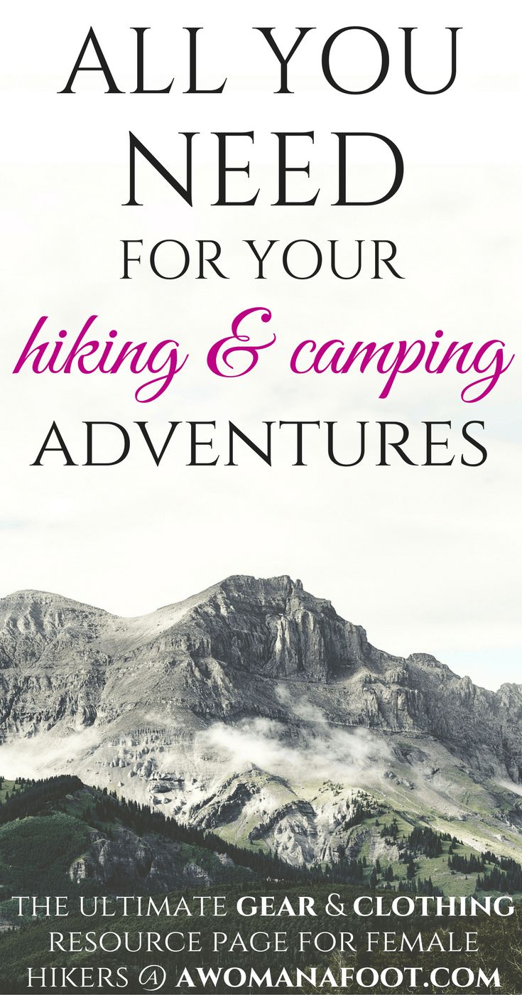The Ultimate Gear & Clothing Resource Page for Female Hikers.   female hiking clothing   hiking outfit   hiking women's fashion   hiking packing list   camping gear   backpacking    hiking hacks   hiking camping tips  