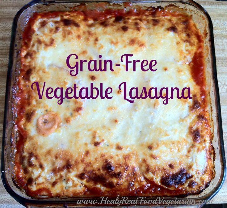 Grain-Free Vegetable Lasagna