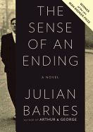 """By an acclaimed writer at the height of his powers, """"The Sense of an Ending"""" extends a streak of extraordinary books that began with """"Arthur & George"""" and continued with """"Nothing to Be Frightened Of"""" and, most recently, """"Pulse."""""""