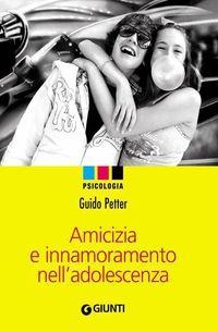 Amicizia e innamoramento nell'adolescenza su MLOL Brescia