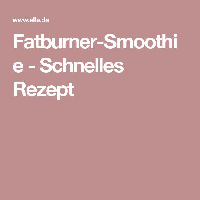 Fatburner-Smoothie - Schnelles Rezept