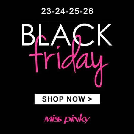 Miss Pinky - Black Friday
