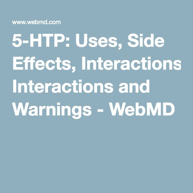 5-HTP: Uses, Side Effects, Interactions and Warnings - WebMD
