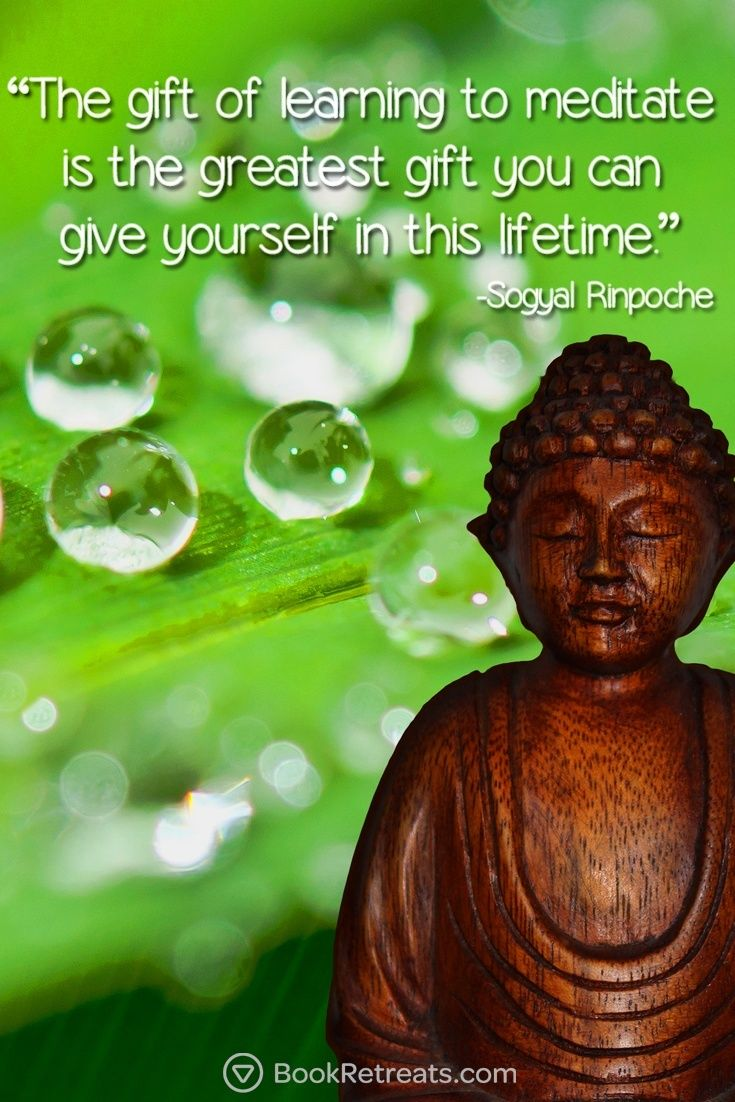 """""""The gift of learning to meditate is the greatest gift you can give yourself in this lifetime."""" Feeling a bit stressed or overworked in life? 101 Heart-warming meditation quotes by Sogyal Rinpoche and other teachers here: https://bookretreats.com/blog/101-quotes-will-change-way-look-meditation"""