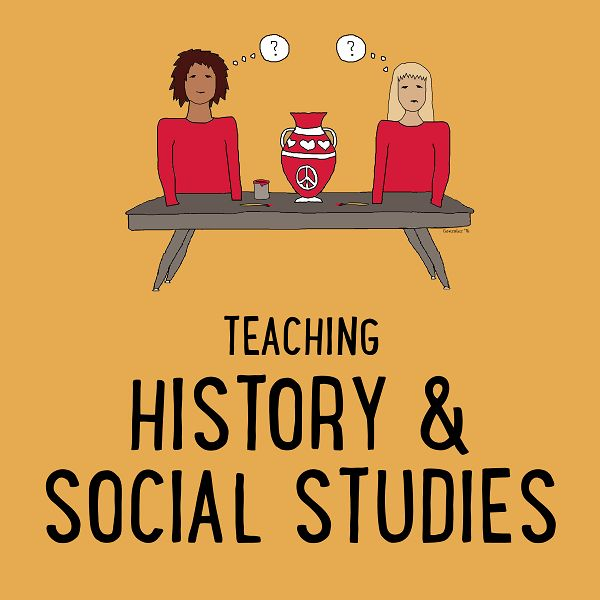 Teaching History & Social Studies - Resources for teachers of Social Studies, World or U.S. History, Geography, Civics/Government, or Economics. [board cover]