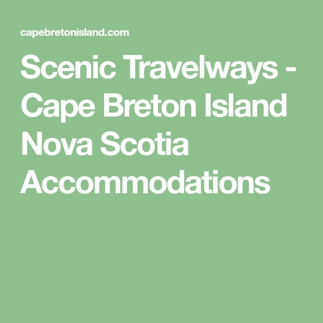 Scenic Travelways - Cape Breton Island Nova Scotia Accommodations