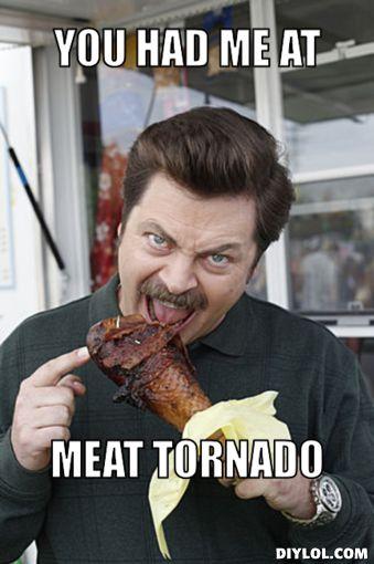 ron swanson memes | Ron Swanson/Meat Tornado Meme Generator - DIY LOL