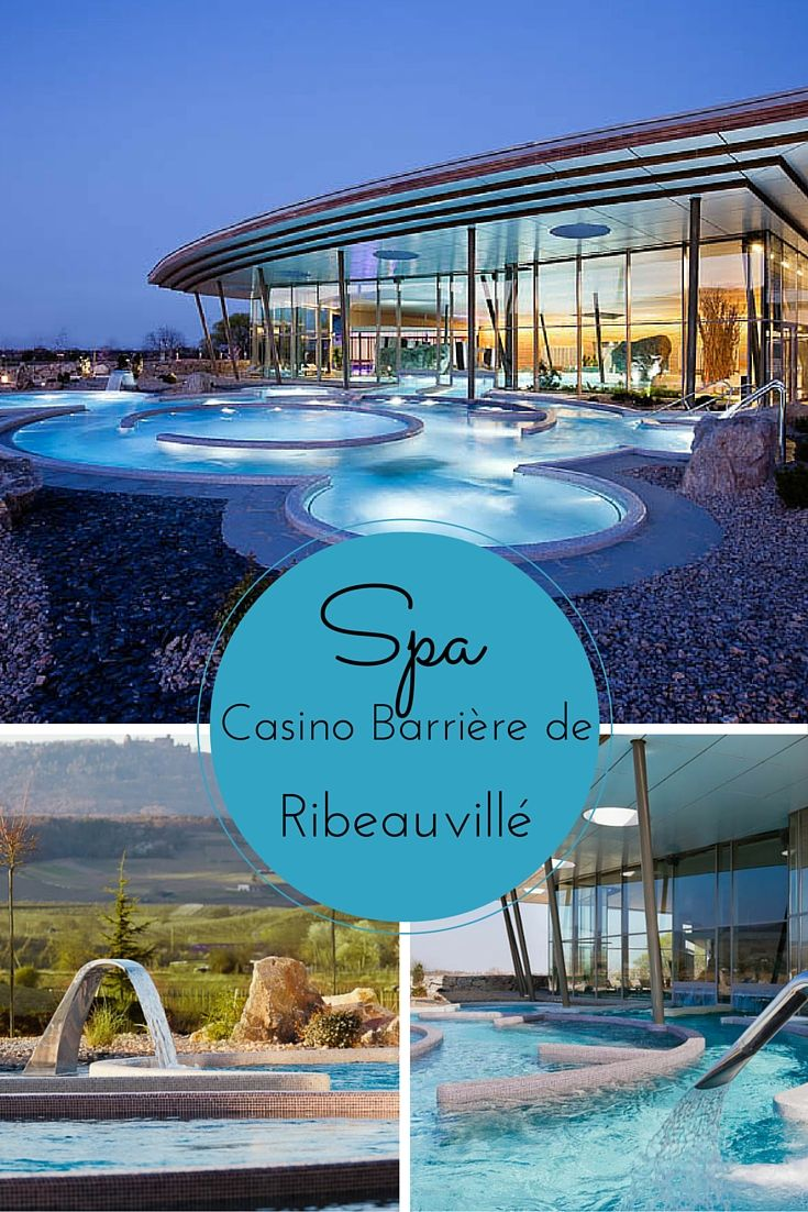 Avis sur le spa balnéo du casino Barrière situé à Ribeauvillé sur la Route des Vins d'Alsace