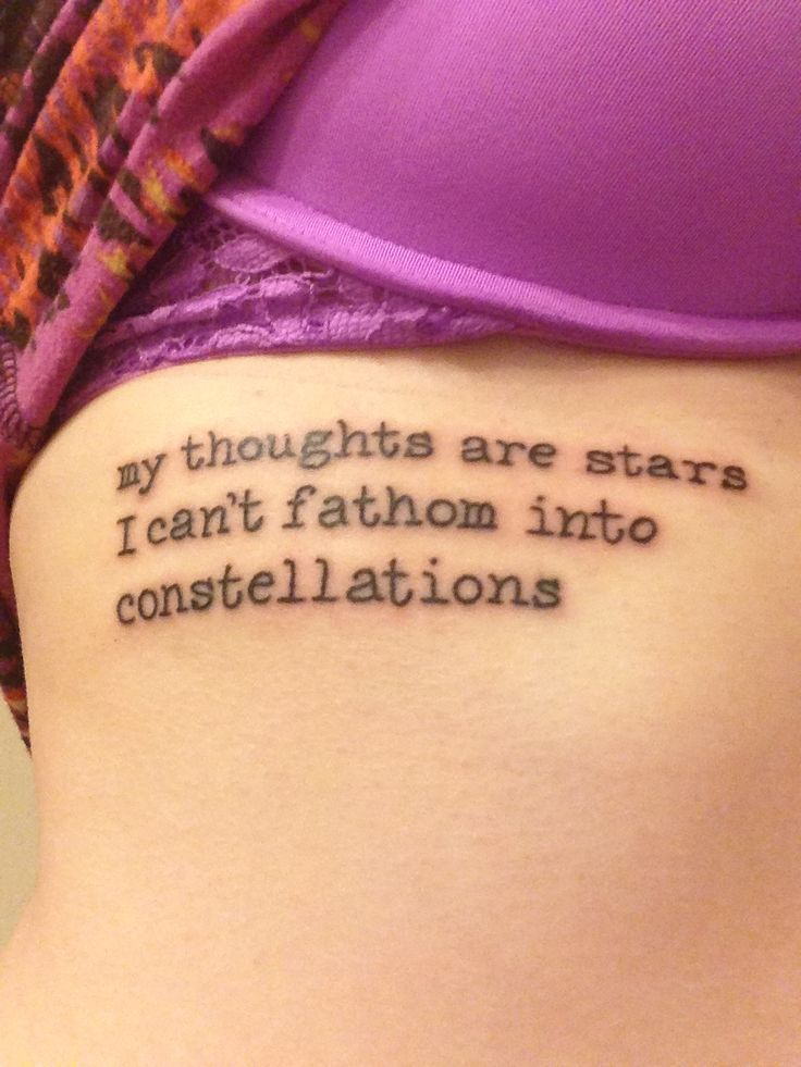 John Green Quote Tattoos | ... are stars I can't fathom into constellations--John Green. Rib tattoo