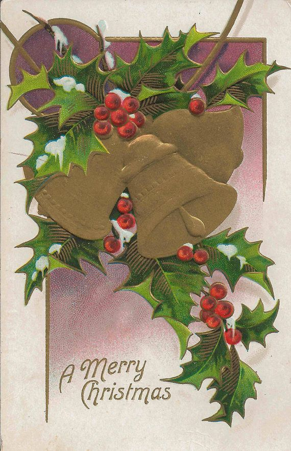 Antique 1908 A Merry Christmas Postcard With Three Lovely Golden Bells Surrounded by Holly Leaves and Red Berries