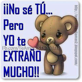 Te Extrano Amor Quotes Cute Spanish Quotes Happy Day Quotes