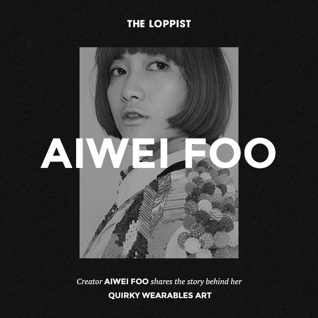 Aiwei Foo - Quirky wearable art