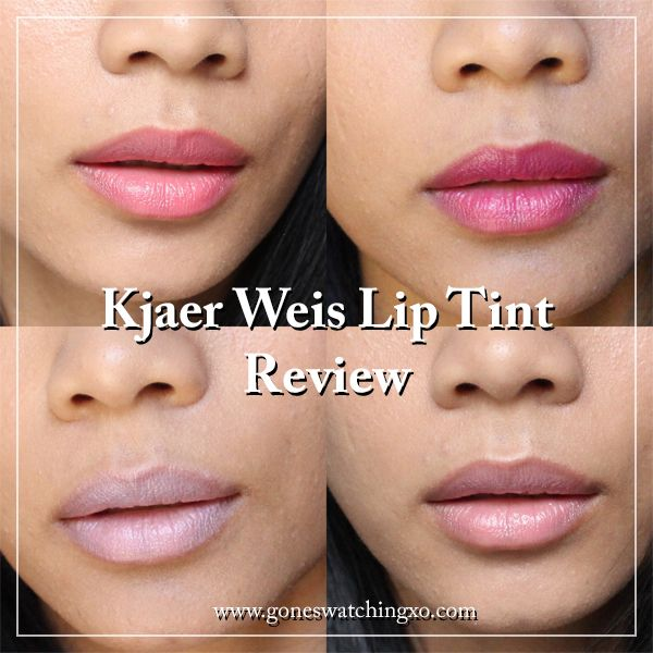 Kjaer Weis Lip Tint Swatches Review Lip Tint Lips Tints