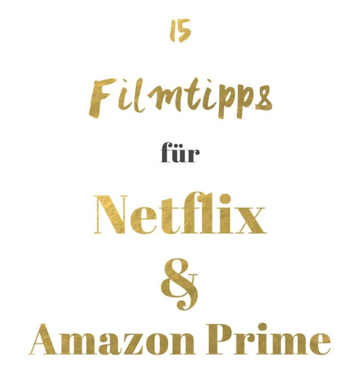 15 Filmtipps für Netflix und Amazon Prime