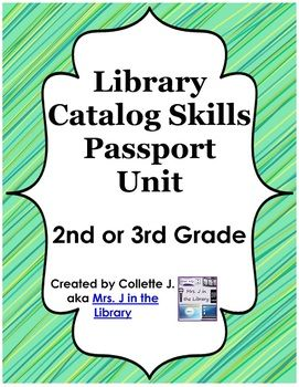 """$ 2nd or 3rd Grade Library Catalog Skills Passport Unit - Includes lesson plans, printable student """"passport"""" for tracking progress, interactive whiteboard and PowerPoint presentation with quizzes, and some other goodies to help you teach 2nd or 3rd graders (or even older students) how to navigate an online library catalog and the library space."""