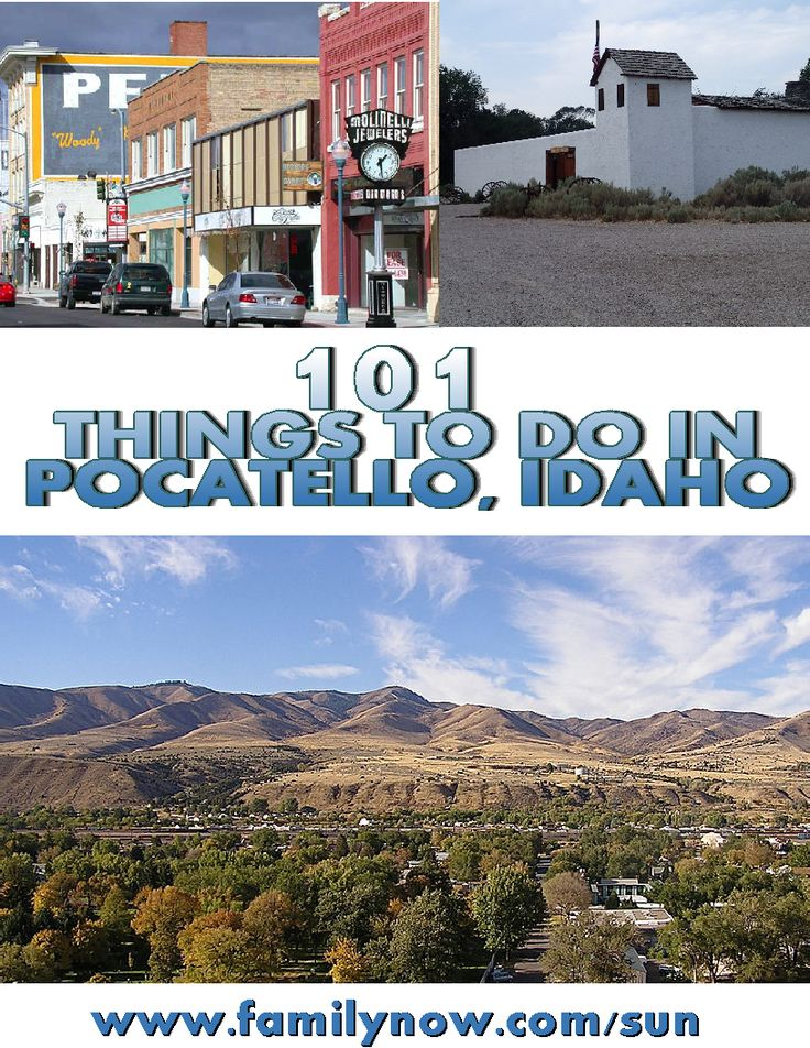101 family attractions, activities and festivals to do in Pocatello Idaho