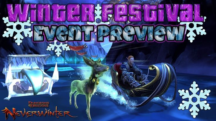 Neverwinter Xbox one Winter Festival Event Preview