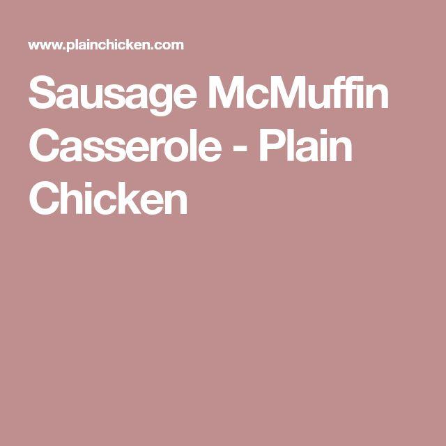 Sausage McMuffin Casserole - Plain Chicken
