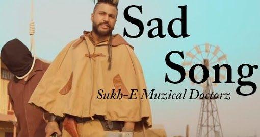 Sad Song Lyrics - Sukh E Muzical Doctorz