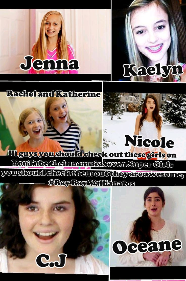 Watch sevensupergirls on youtube Oceane mondays,CJ tuesdays,Kaelyn Wednesdays,Jenna Thursdays,Katharine and Rachel fridays,Kayla Saturdays,Nicole Sundays