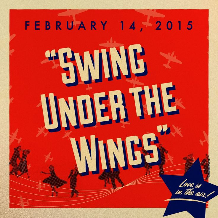 SAVE THE DATE! The 2015 Hangar Dance Swing Under the Wings will be held on February 14, 2015.  Swing Under the Wings will be in the style of a 1940s USO party complete with a full 17-piece big band- Gooch and His Las Vegas Big Band.  We invite you to dress in your best vintage clothing or costumes to relive memories of a bygone era where music and dance provided a welcome distraction to the stresses of World War II