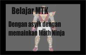 Ayo kunjung dan baca artikel Belajar MTK dengan asyik dengan memainkan Math Ninja