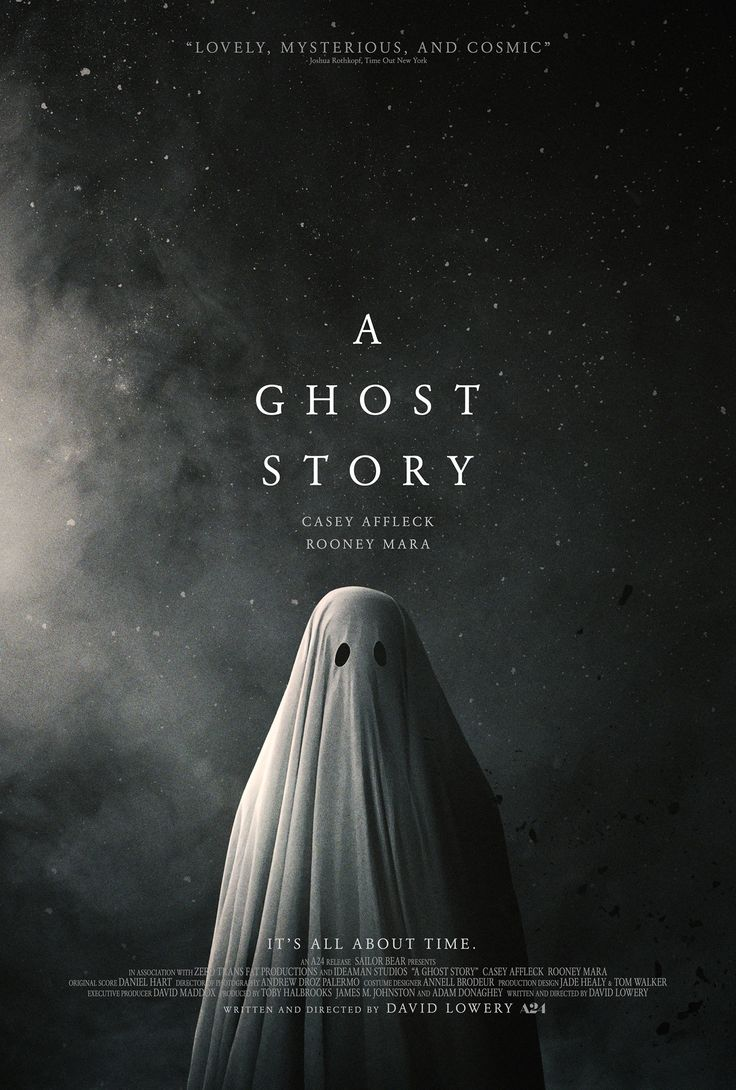 A Ghost Story (July 2017) Acclaimed director David Lowery returns with a singular exploration of legacy, loss, and the essential human longing for meaning and connection. Recently deceased, a white-sheeted ghost (Academy Award-winner Casey Affleck) returns to his suburban home to console his bereft wife (Academy Award-nominee Rooney Mara), only to find that in his spectral state he has become unstuck in time. - In theaters July 7, 2017 | A24