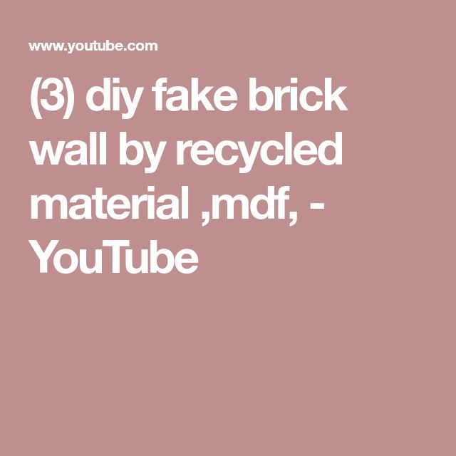 (3) diy fake brick wall by recycled material ,mdf, - YouTube