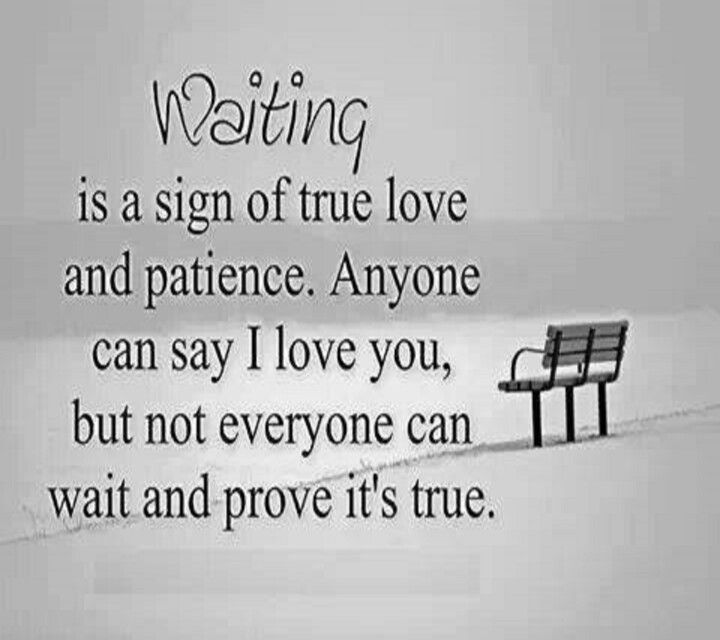 Wait On Love Quotes: Waiting Is Hard, But Life Without You Would Be Even Harder