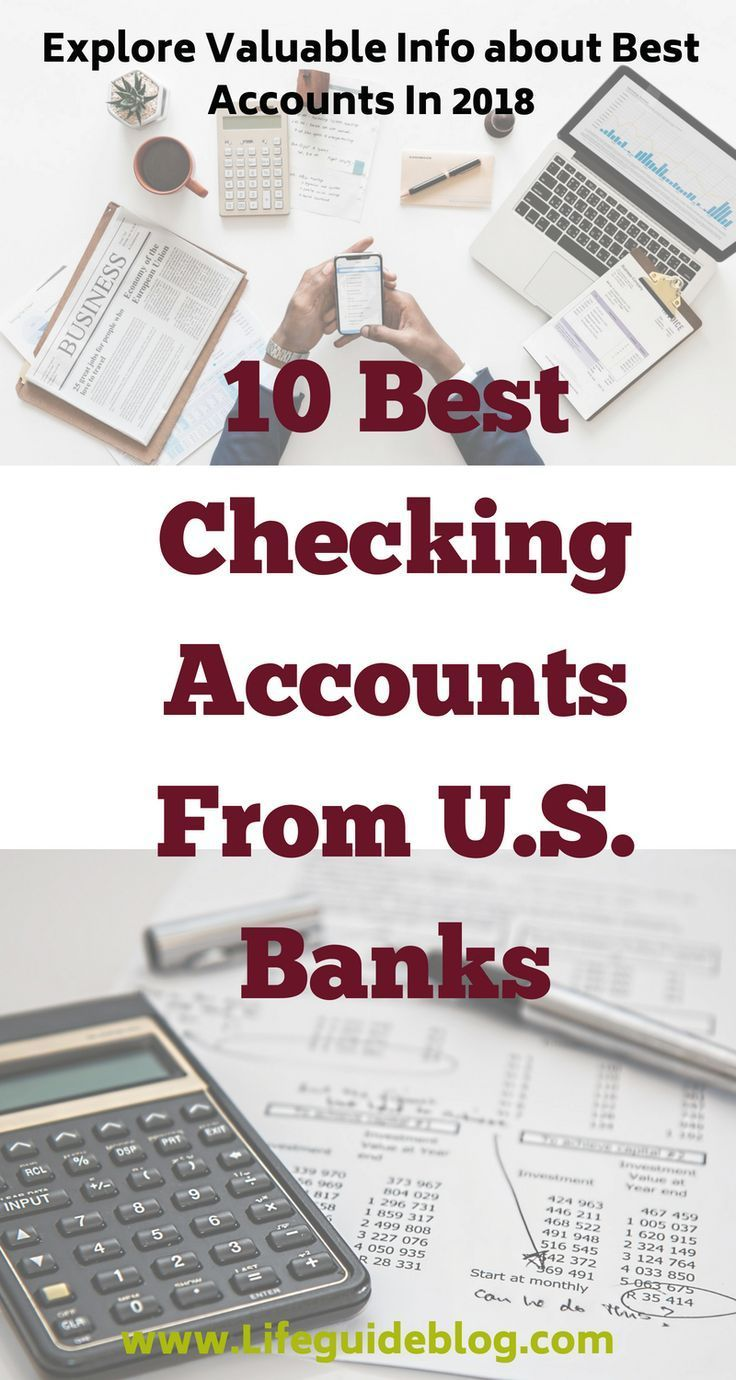 The 10 Best Checking Accounts From Us Banks 2020 Checking