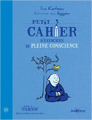 Couverture du petit cahier d'exercices de pleine conscience